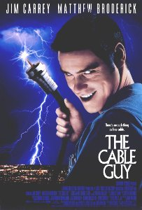 http://static.tvtropes.org/pmwiki/pub/images/the-cable-guy-movie-poster-1020265467_8054.jpg
