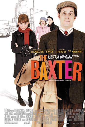 http://static.tvtropes.org/pmwiki/pub/images/the_baxter_2005_film_poster.jpg