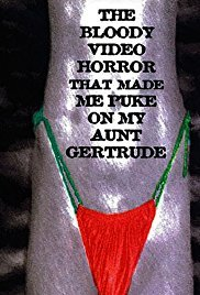 https://static.tvtropes.org/pmwiki/pub/images/the_bloody_video_horror_that_made_me_puke_on_my_aunt_gertrude.jpg