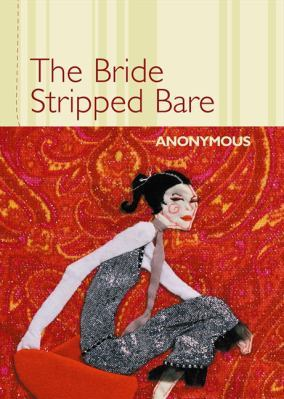 https://static.tvtropes.org/pmwiki/pub/images/the_bride_stripped_bare_anonymous.jpg