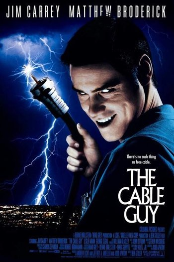 http://static.tvtropes.org/pmwiki/pub/images/the_cable_guy_1996_poster.jpg