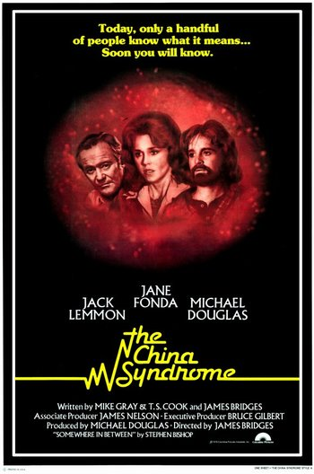http://static.tvtropes.org/pmwiki/pub/images/the_china_syndrome_movie_poster_1979_1020193244.jpg