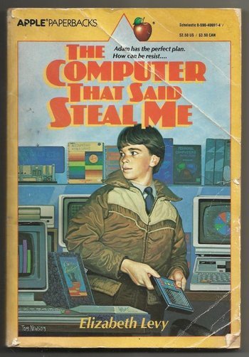 https://static.tvtropes.org/pmwiki/pub/images/the_computer_that_said_steal_me.jpg