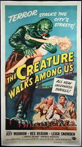 http://static.tvtropes.org/pmwiki/pub/images/the_creature_walks_among_us.jpg