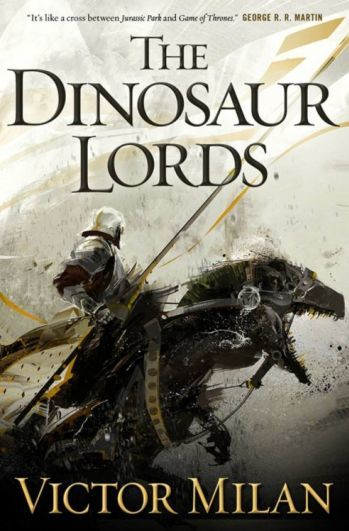 http://static.tvtropes.org/pmwiki/pub/images/the_dinosaur_lords_by_victor_milan_493x750.jpg