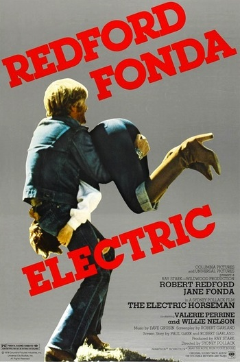 http://static.tvtropes.org/pmwiki/pub/images/the_electric_horseman_poster.jpg