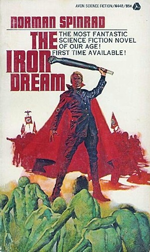 http://static.tvtropes.org/pmwiki/pub/images/the_iron_dream_1st_edition.jpg