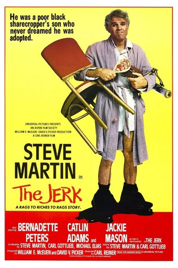 http://static.tvtropes.org/pmwiki/pub/images/the_jerk_1979_movie_poster.jpg