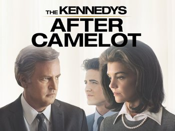 https://static.tvtropes.org/pmwiki/pub/images/the_kennedys_after_camelot.jpg