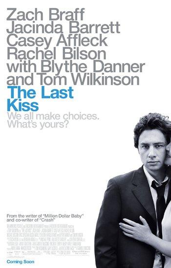 https://static.tvtropes.org/pmwiki/pub/images/the_last_kiss_2006.jpg