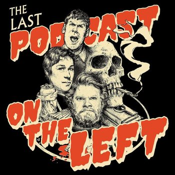 The Last Podcast On The Left Podcast Tv Tropes Изучайте релизы marcus parks на discogs. the last podcast on the left podcast