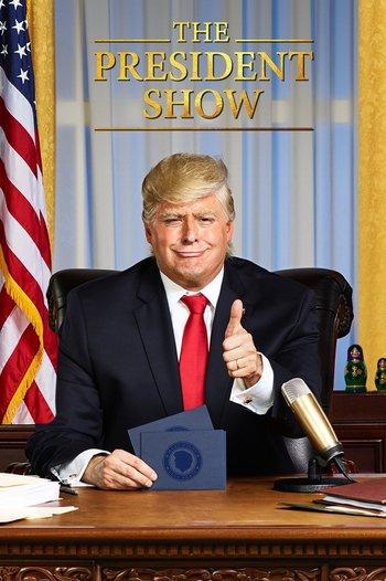 https://static.tvtropes.org/pmwiki/pub/images/the_president_show.jpg
