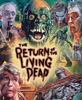 https://static.tvtropes.org/pmwiki/pub/images/the_return_of_the_living_dead_collectors_edition_4823311.jpg