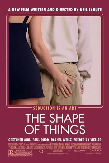 https://static.tvtropes.org/pmwiki/pub/images/the_shape_of_things_poster.jpg