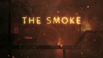 https://static.tvtropes.org/pmwiki/pub/images/the_smoke_title.jpg