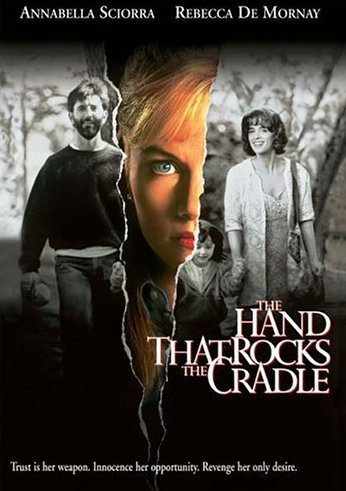 http://static.tvtropes.org/pmwiki/pub/images/thehandthatrocksthecradle.jpg