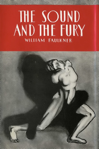 an analysis of a study of structure in the novel the sound and the fury by william faulkner 1 consider the use of modernism in this work the sound and the fury is typically regarded as a high modernist novel and, consequently, embraces various traits associated with this movement.