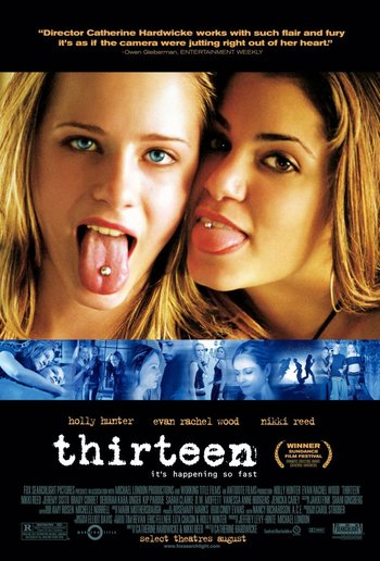 https://static.tvtropes.org/pmwiki/pub/images/thirteen_2003_film.jpg