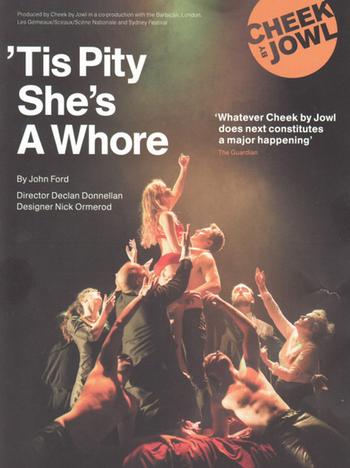 Tis Pity She's a Whore (Theatr...