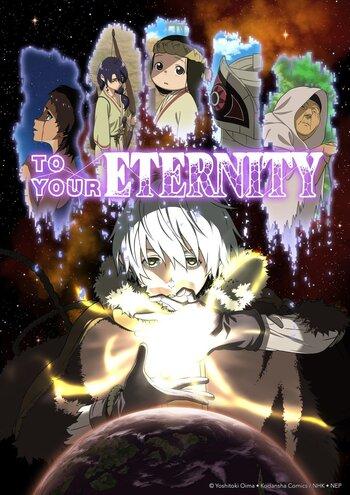 https://static.tvtropes.org/pmwiki/pub/images/to_your_eternity_anime_cover.jpg