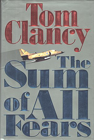 https://static.tvtropes.org/pmwiki/pub/images/tom_clancy_-_the_sum_of_all_fears_cover_8915.jpg