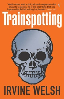 An analysis of the story trainspotting writen by irvine welsh