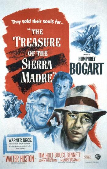 http://static.tvtropes.org/pmwiki/pub/images/treasure_sierra_madre.jpg