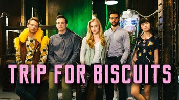 https://static.tvtropes.org/pmwiki/pub/images/trip_for_biscuits.jpg