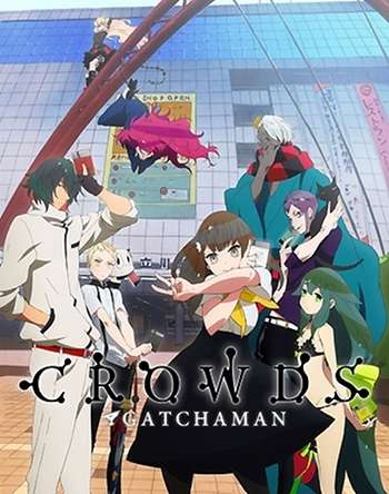http://static.tvtropes.org/pmwiki/pub/images/tropes_gatchaman_crowds_main_1751.jpg