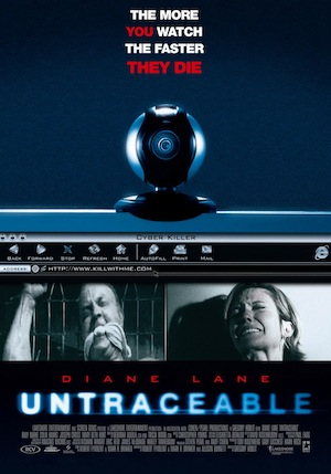 http://static.tvtropes.org/pmwiki/pub/images/untraceable-movie-poster_4312.jpg