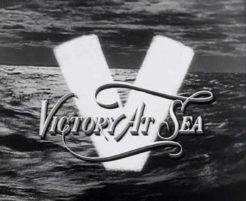 https://static.tvtropes.org/pmwiki/pub/images/victory_at_sea___title_card.jpg