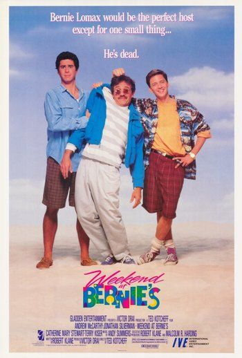 http://static.tvtropes.org/pmwiki/pub/images/weekend_at_bernies_movie_poster.jpg