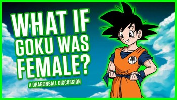 https://static.tvtropes.org/pmwiki/pub/images/what_if_goku_was_a_female.jpg