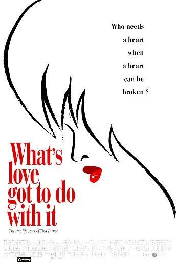 Whats Love Got To Do With It Film Tv Tropes