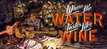 https://static.tvtropes.org/pmwiki/pub/images/where_the_water_tastes_like_wine_header.jpg