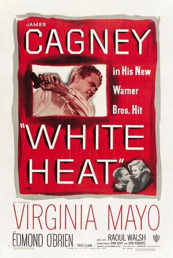 https://static.tvtropes.org/pmwiki/pub/images/white_heat_1949_movie_poster.jpg