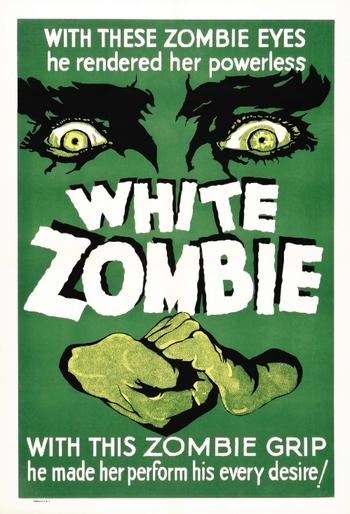 http://static.tvtropes.org/pmwiki/pub/images/white_zombie.jpg