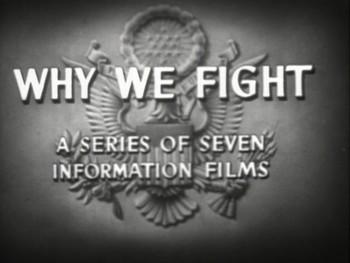 https://static.tvtropes.org/pmwiki/pub/images/why_we_fight.jpg