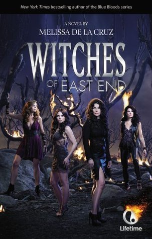 Witches of East End (Literature) - TV Tropes