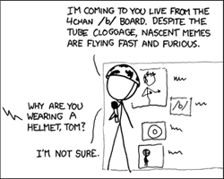 http://static.tvtropes.org/pmwiki/pub/images/xkcd_495_-_secretary_part_2_-_that_helmet_wont_save_him_-_he_should_have_gotten_a_dog_6484.png