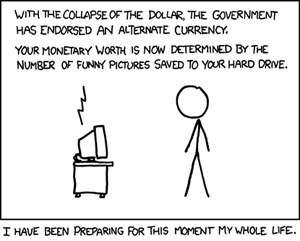 http://static.tvtropes.org/pmwiki/pub/images/xkcd_512_-_alternate_currency_-_For_the_first_time_ever_the_phrase_--I_would_like_to_thank_everyone_at_4chan_for_making_me_successful_and_happy--_is_uttered_7192.png
