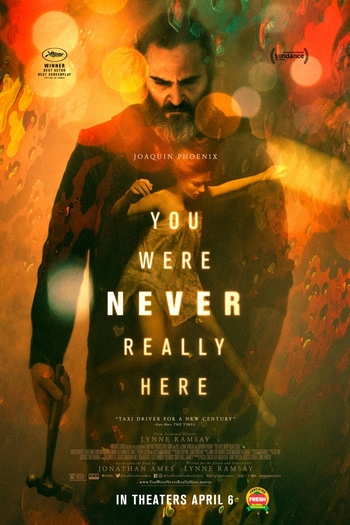 https://static.tvtropes.org/pmwiki/pub/images/you_were_never_really_here_poster.jpg