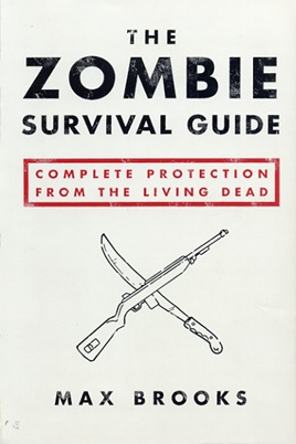 http://static.tvtropes.org/pmwiki/pub/images/zombiesurvivalguide_5929.jpg